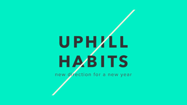 Uphill Habits Week 1 Image
