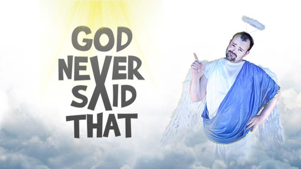 God Didn\'t Say That