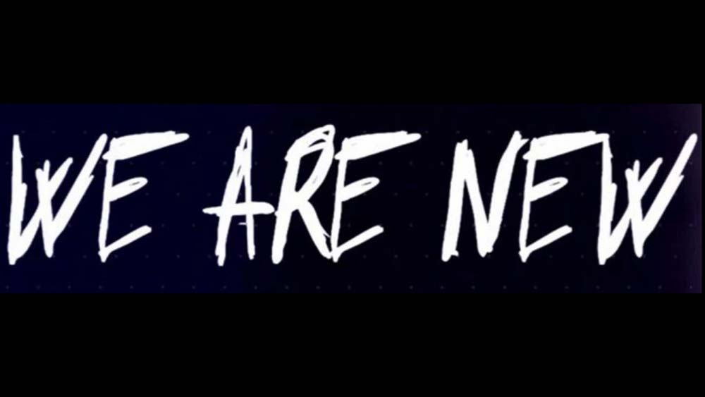 We are New